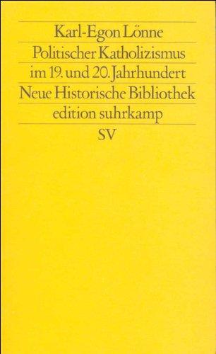Politischer Katholizismus im 19. und 20. Jahrhundert (edition suhrkamp)