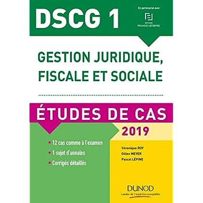 DSCG 1 - Gestion juridique, fiscale et sociale - 2019 - Etudes de cas