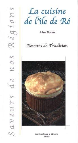 La Cuisine de l'Ile de Ré / Recettes de Tradition