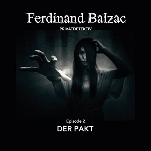 Der Pakt: Episode 2 (Ferdinand Balzac, Privadetektiv)