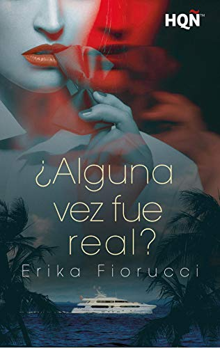 ¿Alguna vez fue real? de Erika Fiorucci