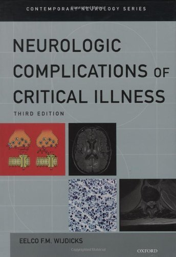 Neurologic Complications of Critical Illness (Contemporary Neurology Series) by Eelco F.M. Wijdicks (2009-04-29)