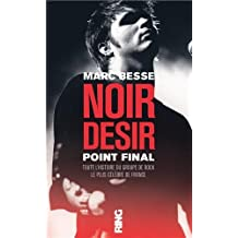 Noir Désir, point final