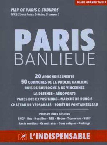 Atlas routiers : Maxi Paris - Île-de-France par Atlas Indispensable