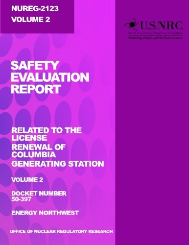 Safety Evaluation Report: Related to the License Renewal of Columbia Generating Station: Volume 2 - Nuclear Generating Station