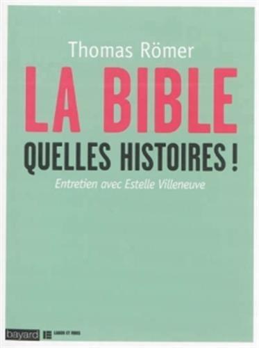 LA BIBLE, QUELLES HISTOIRES !: Entretien avec Estelle Villeneuve
