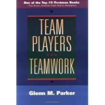 Team Players and Teamwork: The New Competitive Business Strategy (Jossey Bass Business & Management Series) (English Edition)
