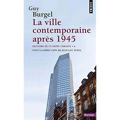 La ville contemporaine après 1945 - Histoire de l'Europe urbaine