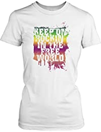 Keep On Rockin In the Free World - Ladies T-Shirt