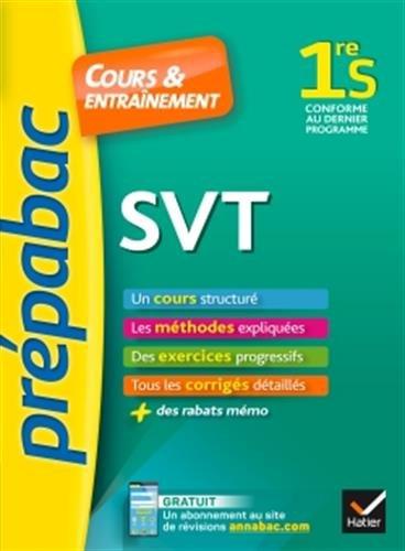 SVT 1re S - Prépabac Cours & entraînement: cours, méthodes et exercices progressifs (première S) par Jacques Bergeron