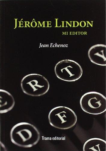 Jérôme Lindon, mi editor (Tipos Móviles)