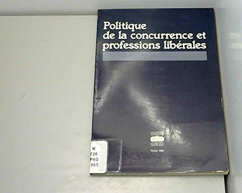 Politique de la concurrence et professions libérales par Organisation de coopération et de développement économiques