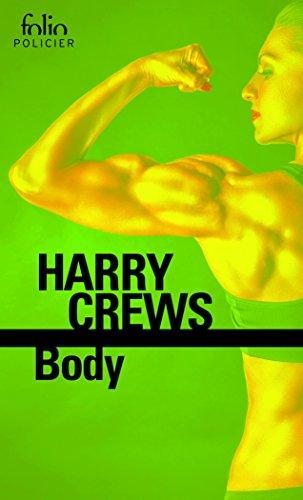 Body par Harry Crews