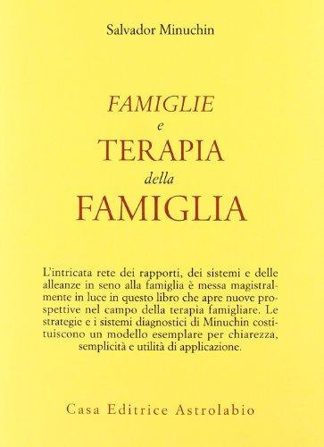 Famiglie e terapia della famiglia