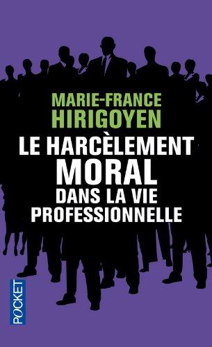 Le Harcèlement moral dans la vie professionnelle
