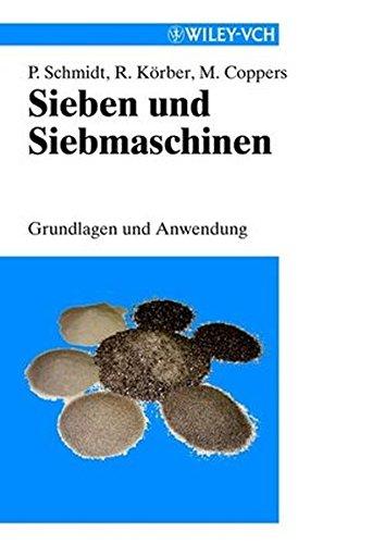 Sieben und Siebmaschinen: Grundlagen und Anwendung