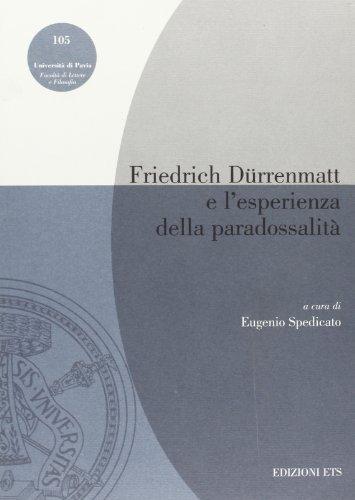 Friedrich Drrenmatt e l'esperienza della paradossalit