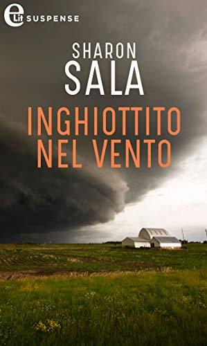 Inghiottito nel vento (eLit) (Storm front Vol. 2) di [Sala, Sharon]