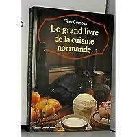 Le grand livre de la cuisine normande