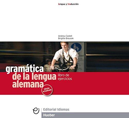 Ejercicios. Gramatica de la lengua alemana