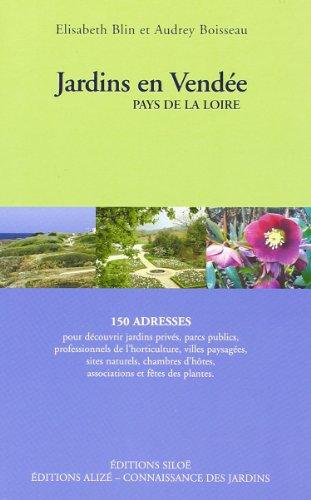 Jardins en Vendée Pays de la Loire