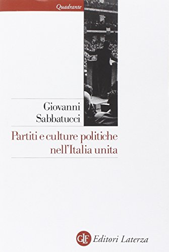 Partiti e culture politiche nell'Italia unita
