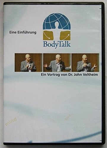BodyTalk - Eine Einführung: Ein Vortrag von Dr. John Veltheim