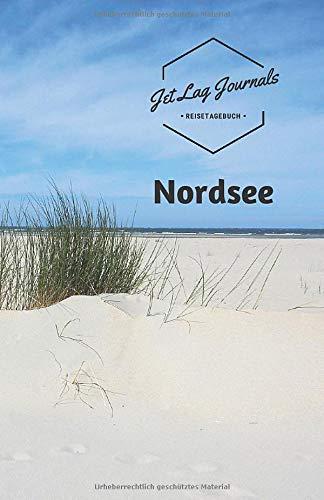 Reisetagebuch Nordsee: Urlaubstagebuch zum Selberschreiben | Reisetagebuch zum Ausfüllen für die Nordsee Reise
