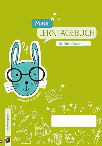 Mein Lerntagebuch für die Klasse …: Ein universell einsetzbares Logbuch für die Grundschule