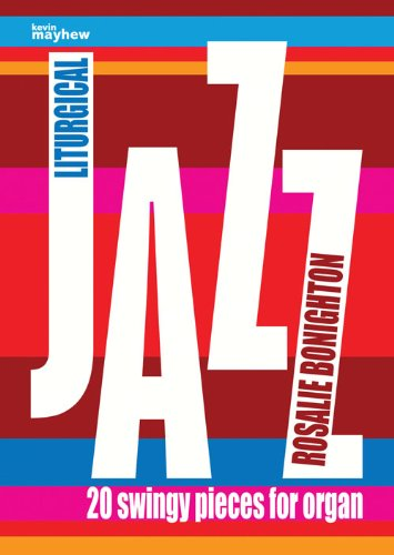 Liturgical Jazz: for organ