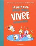 """Afficher """"Le Petit livre pour bien vivre"""""""