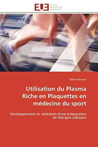 Utilisation du plasma riche en plaquettes en médecine du sport par Olivier Bausset