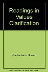 Readings in values clarification by Sidney B Simon (1973-08-01)