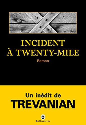 Incident à Twenty-Mile (Noire)