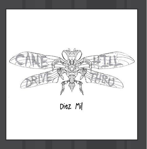 Diez Mil by Cane Hill Drive-Thru (Hill Cane)