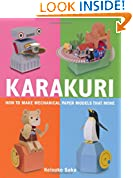 #8: Karakuri: How to Make Mechanical Paper Models That Move