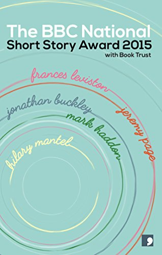 the-bbc-national-short-story-award-2015-english-edition