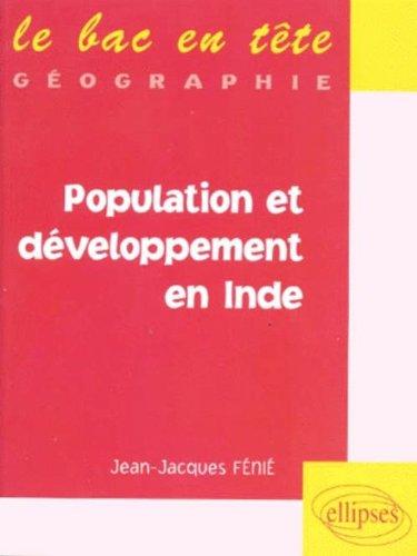 Population et développement en Inde par Jean-Jacques Fénié