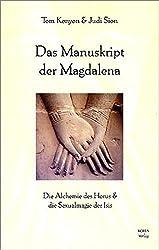 Das Manuskript der Magdalena. by Tom Kenyon (2003-01-31)
