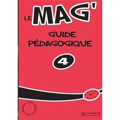 Le Mag 4 B1 Guide Pedagogique Pdf Complete Adairgareth