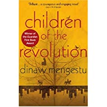 [(Children of the Revolution)] [ By (author) Dinaw Mengestu ] [July, 2009]