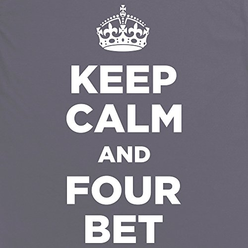 Keep Calm and Bet Four T-Shirt, Herren Anthrazit