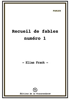 Recueil De Fables Numéro 1 por Elias Frank Gratis