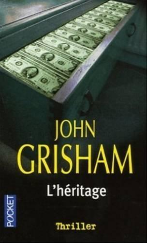 L'héritage par Patrick Berthon John Grisham