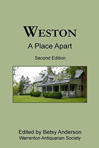 Weston: A Place Apart (Second Edition) - Weston Place