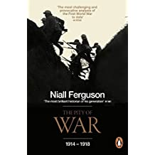 The Pity of War by Niall Ferguson (2009-03-26)