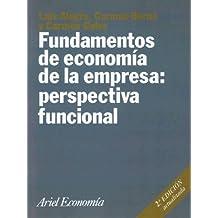 Fundamentos de economía de la empresa: perspectiva funcional