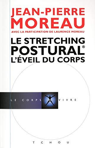 Le stretching postural - L'éveil du corps