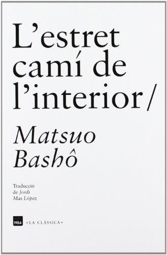 L´Estret Camí De L'Interior (La clàssica)