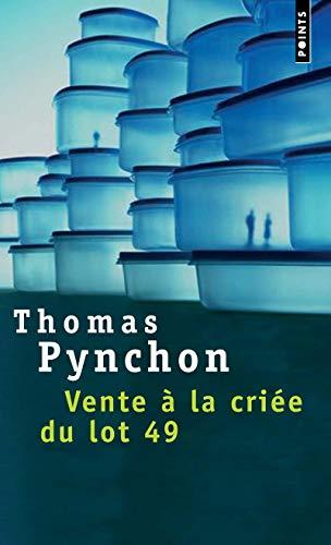 Vente à la criée du lot 49 par Thomas Pynchon
